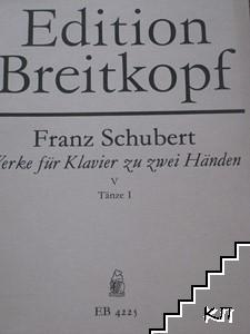 Werke für Klavier zu zwei Händen. Band 5-6. Tänze 1-2