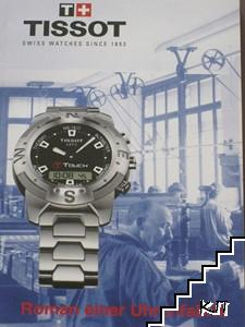 Roman einer Uhrenfabrik - Tissot: Swiss Watches since 1853