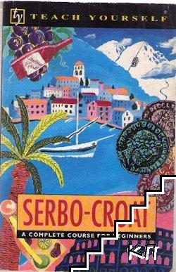 Serbo-Croat: A Complete Course for Beginners