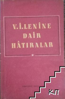 V. I. Lenine. Dair hatıralar