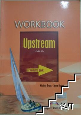 Upstream. Workbook. Level B1+