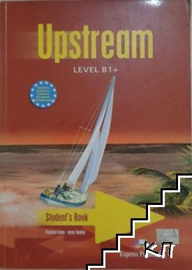 Upstream. Student's Book. Level B1+