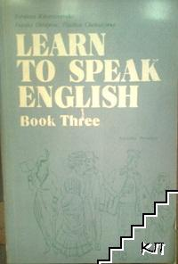 Learn to Speak English. Book 3