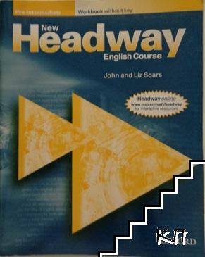 New Headway Pre-Intermediate. Workbook