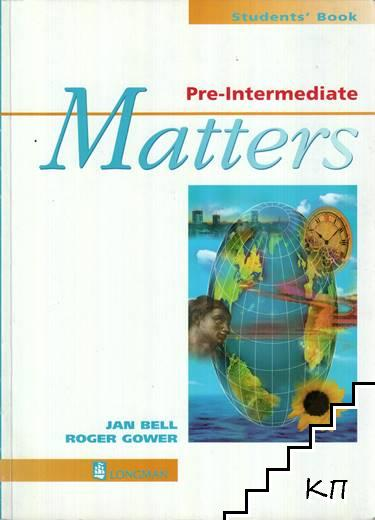 Matters. Pre-Intermediate. Student's Book