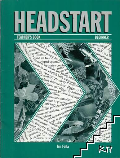 Headstart. Teacher's Book. Beginner