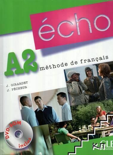 Echo A2. Méthode de français