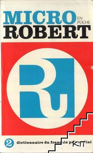 Micro Robert. Dictionnaire du français primordial. Vol. 2: M-Z