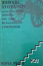 Extracts from Notes on the Bulgarian Uprisings