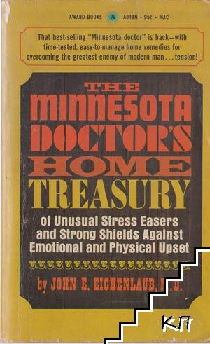 The Minnesota doctor's home treasury of unusual stress easers and strong shields against emotional and physical upset