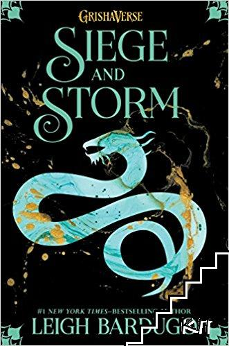 Siege and Storm. Book 2:The Grisha