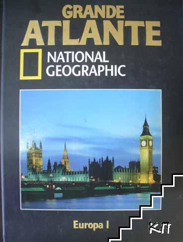 Grande Atlante National Geographic: Europa I