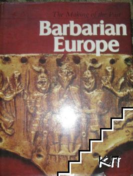 Barbarian Europe. The Making of the Past