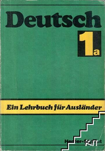 Deutsch: Ein Lehrbuch für Ausländer. Teil 1а / Deutsch: Ein Lehrbuch für Ausländer. Glossar. Teil 1а