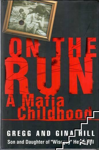On the Run. A Mafia Childhood