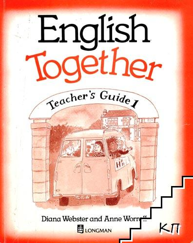 English Together. Teacher's Guide 1