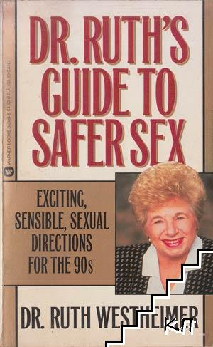 Dr. Ruth's Guide to Safer Sex