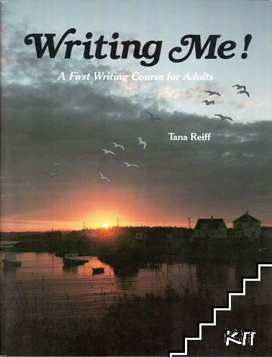 Writing Me! a First Writing Course for Adults