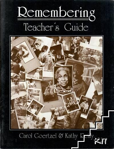 Remembering. Teacher's Guide