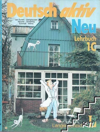 Deutsch aktiv Neu. Lehrbuch 1C