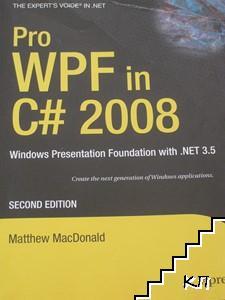 Pro WPF in C# 2008: Windows Presentation Foundation with. NET 3. 5