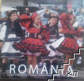 Romania - a photographic memoir = eine fotografische Erinnerung