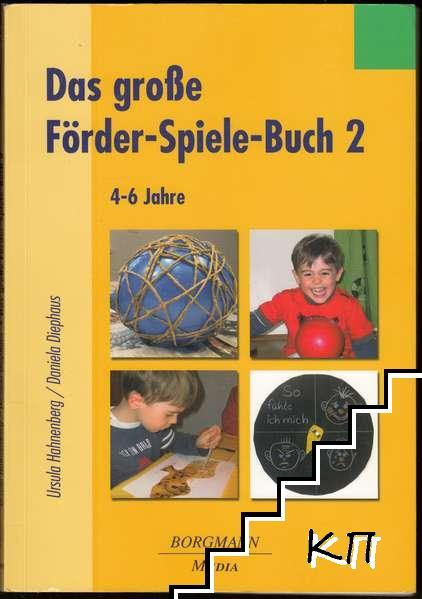 Das große Förder-Spiele-Buch 2: 4-6 Jahre