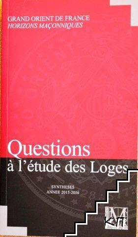 Questions à l'étude des Loges