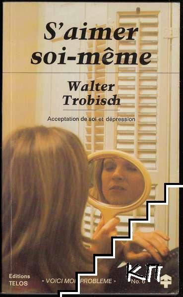S'aimer soi-même: Acceptation de soi et dépression