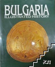 Bulgaria: Illustrated History