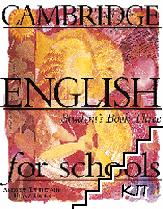 Cambridge English for Schools. Versions also exist for Italy, Poland, Russia, Spain. Book 3