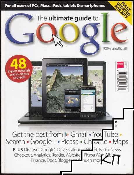 The Ultimate Guide to Google