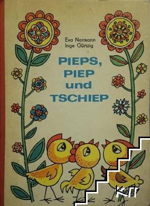 Pieps, Piep and Tschiep