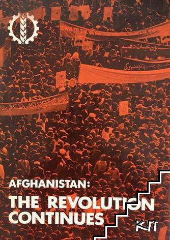 Afghanistan: The revolution continues