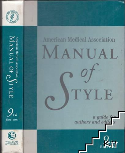 American Medical Association Manual of Style: A Guide for Authors and Editors
