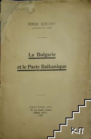 La Bulgarie et le Pacte Balkanique