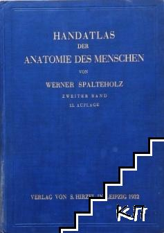 Handatlas der Anatomie des Menschen. Band 2