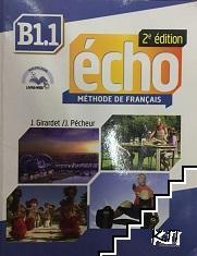 Echo B1. 1 Méthode de français