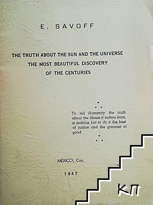 The truth about the sun and the universe. The most beautiful discovery of the centuries
