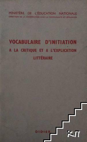 Vocabulaire d'initiation a la critique et a l'explication littéraire