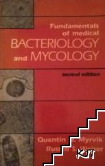 Fundamentals of medical bacteriology and mycology
