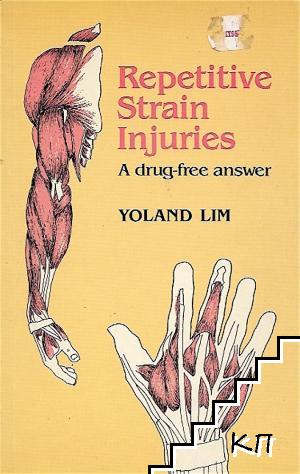 Repetitive Strain Injuries. A drug-free answer