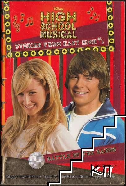 "Disney ""High School Musical"". Book 1: Battle of the Bands"