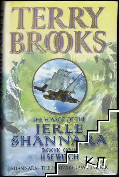 The Voyage of the Jerle Shannara. Book 1: Ilse Witch