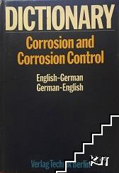 Dictionary of Corrosion and Corrosion Control. German-English / English-German
