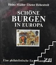Schöne Burgen in Europa. Eine philatelistische Entdeckungsreise