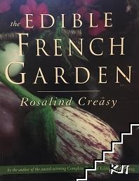 The Edible French Garden
