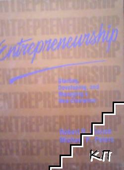Entrepreneurship. Starting, Developing, and Managing a New Enterprise