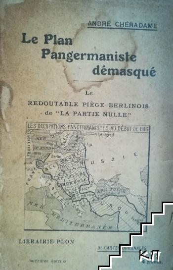 Le Plan Pangermaniste démasqué