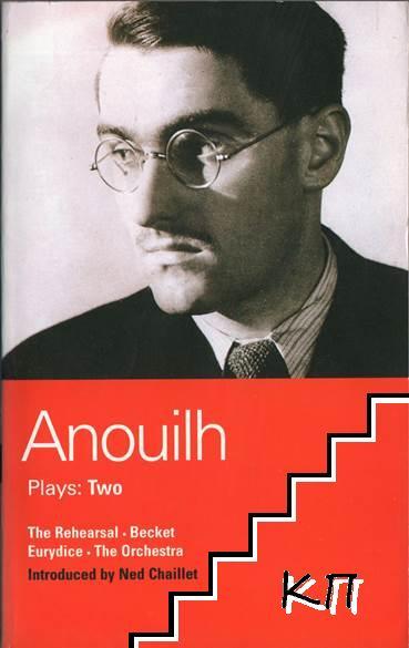 Anouilh Plays: 2